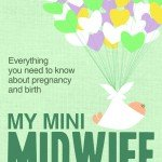 Q&A with Denyse Kirkby, author of My Mini Midwife