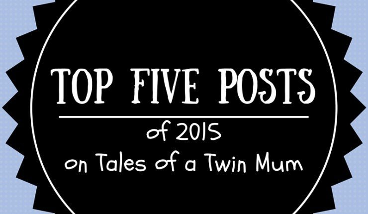 Top five posts of 2015 on TalesofaTwinMum