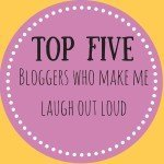 Top five bloggers: That make me laugh out loud